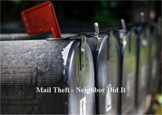 Video: Neighbor Steals Mail, Then Steals $10k