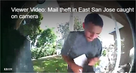 Video: Mail theft in East San Jose caught on camera