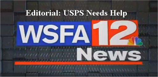 Video Editorial: USPS needs help
